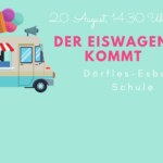 Der Eiswagen kommt am 20.08.2021 zur Grundschule
